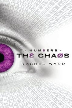 The Chaos (Numbers #2) by Rachel Ward