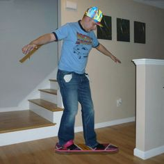 If you turn your pockets inside-out, wear a futuristic hat, and believe in the spirit of Robert Zemekis, then your hoverboard begins to magically float!