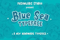 Blue Sea Typeface by Fusion Labs on @creativemarket