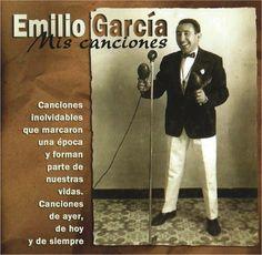EMILIO Y SUS MUCHACHOS. Mis Canciones 1