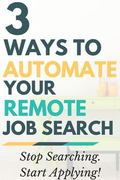 Get work from home job leads delivered to you. Here are 3 simple ways you can automate your remote job search.