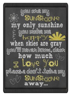 end of year - teacher gifts....(printables, too!) you are my sunshine printable! (5x7)