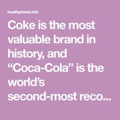 "Coke is the most valuable brand in history, and ""Coca-Cola"" is the world's second-most recognized word after ""hello."" However, the beverage itself is an absolute poison to the human metabolism. Coke is very close to the acidity level of battery acid and consequently it can clean surfaces equivalent to and often better than many toxic …"