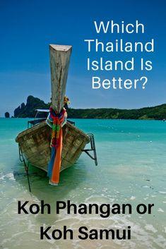 Koh Phangan or Koh Samui: Which Thailand Island Is Better? - Go Far Grow Close Thailand Travel Guide, Visit Thailand, Asia Travel, Travel Abroad, Koh Phangan, Phuket, Khao Lak Beach, Lamai Beach, Koh Tao