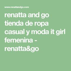 renatta and go tienda de ropa casual y moda it girl femenina - renatta&go
