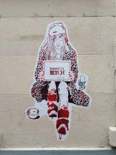 Graphistique !: Karma is a Bitch #Paris #Streetart