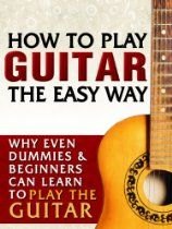 How To Play Guitar The Easy Way: Why Even Dummies & Beginners Can Learn To Play Guitar, Use Basic Guitar Scales & Guitar Chords Learn Guitar Chords, Acoustic Guitar Case, Learn To Play Guitar, Guitar Songs, Guitar Strumming, Fender Acoustic, Ukulele Chords, Guitar Art, Singing Lessons