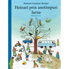 El libro del invierno Rotraut Susanne Berner I* Ber Baby Book To Read, This Book, Illustrator, Richard Scarry, Anaya, Preschool Themes, Preschool Learning, Baby Kind, Pet Birds
