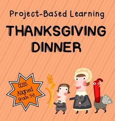 project based learning: Thanksgiving dinner (decimals, data, geometry, estimation)