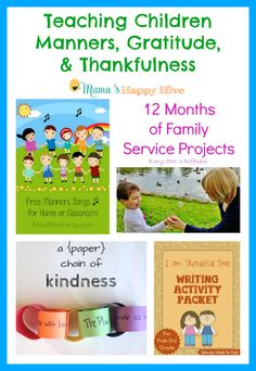"""A wonderful collection of ideas for teaching children manners, gratitude, and thankfulness. Also, enjoy our """"A Little Bird Told Me"""" Wednesday link party! - www.mamashappyhive.com"""