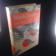 British Thrushes by Eric Simms First Edition