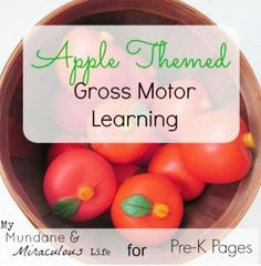 Apple Theme Gross Motor Learning Activity-pinned by @PediaStaff – Please Visit ht.ly/63sNtfor all our pediatric therapy pins