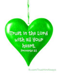 Proverbs 3:5 Ali's favorite verse.