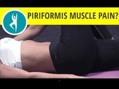 Suffer from lower back pain that spreads down into the limbs and feet? Help ease your pain by performing these 10 deep piriformis stretches.