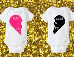 Partners In Crime Onesies, PIC, Cousin onesies, Twin Onesies, Matching Onesies, Partner In Crime, Any color by kreationsbychristine on Etsy https://www.etsy.com/listing/257370754/partners-in-crime-onesies-pic-cousin