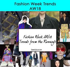 Trends from Fashion Week AW 18 · Bee Du Jour