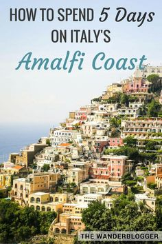 Curious how to spend five days on the Amalfi Coast in Italy? This comprehensive five day Amalfi Coast itinerary and guide with essential travel tips covers it all from where to stay and where to go to what to do in the best towns along the Amalfi Coast. European Vacation, Italy Vacation, European Travel, Italy Honeymoon, Almafi Coast Italy, Italy Coast, Positano Italien, Portugal Porto, Places To Travel