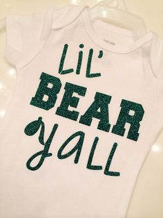 This adorable Lil Bear Yall Bodysuit is a must have!