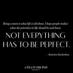 Inspiration quotes about motherhood // not everything has to be perfect
