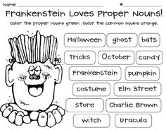 "Halloween activities: Halloween FREEBIE. The monster loves proper nouns. Special note: (Frankenstein was not the name of the monster. He had no name. Frankenstein was the ""mad scientist"" who created him.)"
