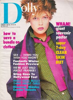 Dolly Magazine February 1985. Front cover model 16 yr old Victoria Garden & photography Graham Shearer.  Victoria was the runner-up in the previous years Dolly/Agree II Cover Girl contest. This was her very first magazine cover. 80s Fashion, Fashion Photo, Vintage Fashion, Cool Magazine, Magazine Covers, Cover Model, Covergirl, 1980s Pop Culture, Retro Vintage