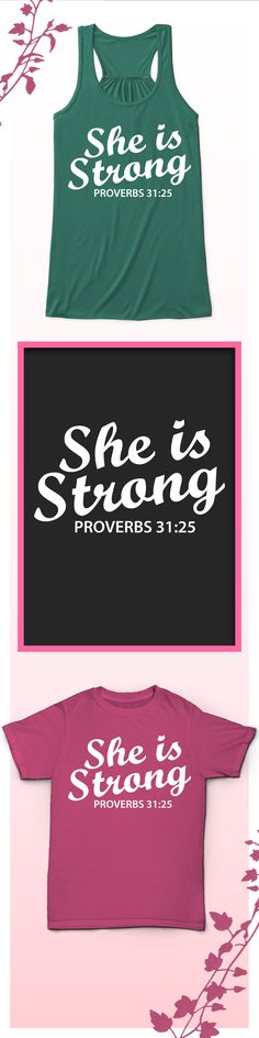 Strong Women Proverbs 31:25 - Limited edition. Order 2 or more for friends/family & save on shipping! Makes a great gift!