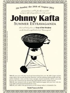 Johnny Kafta Summer Extravangaza, Party (Special Themed Party), The second edition of Johnny Kafta's summer extravangaza will be held in Coop d'Etat rooftop, and filled with entertainment and food. Three live acts will take the stage to please your ears and you'll...