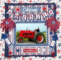 4th of July -- Celebrate America  Scrapbooking