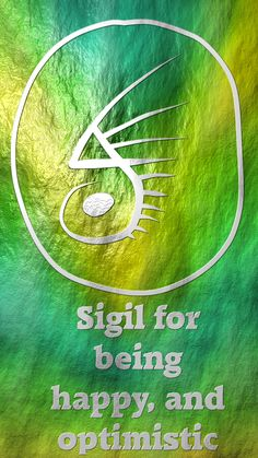 Anonymous said: could you do a sigil for being happy and optimistic? Answer: Sigil for being happy, and optimistic Here you go my friend. Wiccan Spells, Witchcraft, Magic Spells, Under Your Spell, Magic Symbols, White Magic, Practical Magic, Book Of Shadows, Reiki