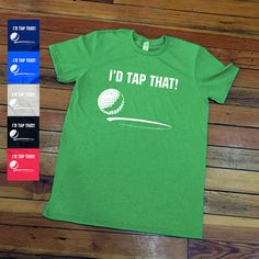 I'd Tap That Golf shirt Funny golf t shirt by JennysSweetTees