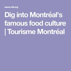 Montréal's food scene is renowned for its bagels, smoked meat and poutine. Montreal Food, Vacation List, New York To Paris, Culture, Smoking Meat, Foods To Eat, Poutine, Food Presentation, Things To Know