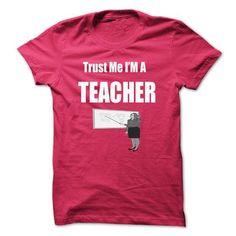 Trust Me I am a Teacher T Shirt - Trust Me Im a Teacher - #button up shirt #tee box. GET IT => https://www.sunfrog.com/LifeStyle/Trust-Me-I-am-a-Teacher-T-Shirt--Trust-Me-Im-a-Teacher-T-Shirt--Teacher-Profession-T-shirt.html?68278