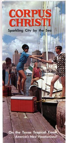 Corpus Christi, Texas #travel #brochure 1960s    whaaaa!? hahabeen here!