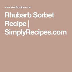 Rhubarb Sorbet Recipe | SimplyRecipes.com