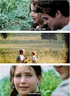 Great, but possibly true; maybe she had thought her only option was Gale and didn't like him like that...