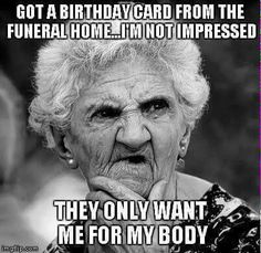 Funny happy birthday wishes humor hilarious cards New Ideas Happy Birthday Funny Humorous, Happy Birthday Quotes, Funny Birthday Cards, Birthday Memes, Birthday Greetings, Hilarious Birthday Meme, Birthday Posts, Funny Memes, Thoughts
