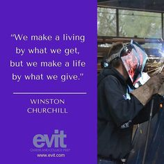 """""""We make a living by what we get, but we make slide by what we give."""" -Winston Churchill. Support your favorite #EVIT program with a tax credit donation by clicking the link in our bio. #GiveBack #mondaymotivation #WeAreEVIT"""