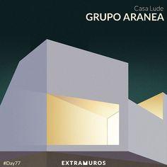casa Lude //// grupo aranea /// Estudio Extramuros @eextramuros Instagram photos | Websta