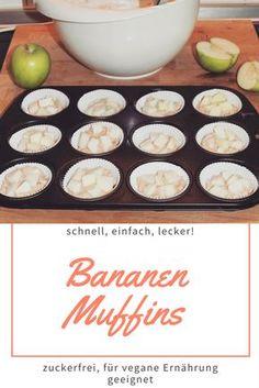 Bananen Muffins, für vegane Ernährung und zuckerfrei. Schnell, lecker und einfach.
