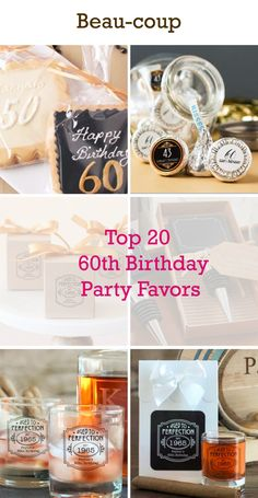 Looking For The Perfect 60th Birthday Party Favors Visit Beau Coup And