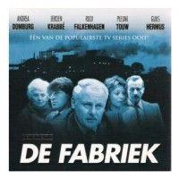 De Fabriek. Spannende tv-serie van de TROS. Begon in 1981. Met o.a. Jeroen Krabbé, Rudi Falkenhagen en Frederik de Groot