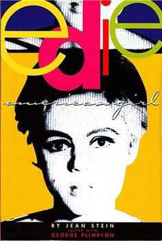 Edie: American Girl by Jean Stein and George Plimpton. One of my fave books to read. Good Books, Books To Read, My Books, Music Books, Andy Warhol, George Plimpton, American Girl, Edie Sedgwick, Thing 1