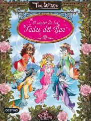 Tea Sisters: El secret de les fades del llac - Geronimo Stilton