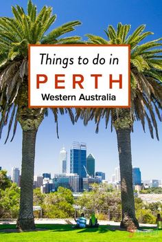 15 Things to Do in Perth, Western Australia Travel Advice Perth Australia Capital, Australia 2018, Perth Western Australia, Visit Australia, Australia Travel, Melbourne Australia, Brisbane, Sydney, Cool Places To Visit