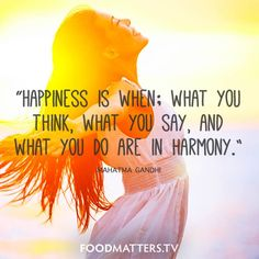 What is happiness to you?   www.foodmatters.com #foodmatters #FMquotes #foodforthought