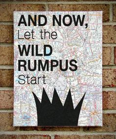 """Where the Wild Things Are - """"And Now Let The Wild Rumpus Start"""" - Vintage Map Art"""