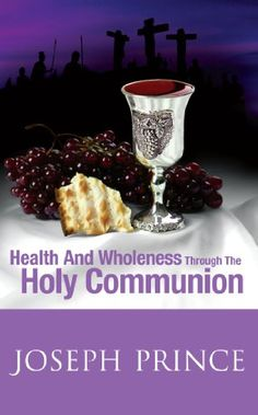 Health and Wholeness Through the Holy Communion by Joseph Prince http://www.amazon.com/dp/9810551843/ref=cm_sw_r_pi_dp_GgnYwb1SQQWPN