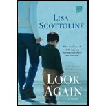Look Again by Lisa Scottline....you won't want to put it down!
