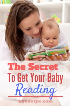 The secret to get your baby reading  Teaching your baby to read takes some time and effort and here is the secret to get your baby reading that you need to know to make the process easier.    #guestpost #teachabytoread #reading #books