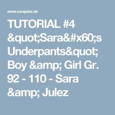 "TUTORIAL #4 ""Sara`s Underpants"" Boy & Girl Gr. 92 - 110 - Sara & Julez"